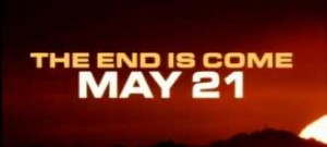 It REALLY was the end of the world for 70,000 people on May 21.
